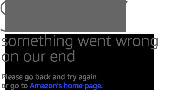 amazon.com - Sorry! Something went wrong!